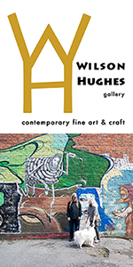 Wilson Hughes gallery - contemporary fine art & craft  / 117 Campbell Avenue SW  / Roanoke VA  /  540.529.8455